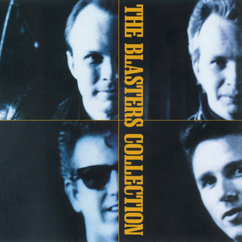 The Blasters - The Blasters Collection