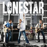 Lonestar - Party Heard Around The World