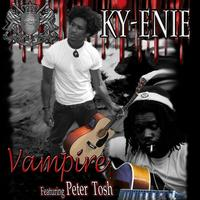 Ky-enie - Vampire (featuring Peter Tosh)