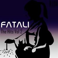 Fatali - The Hits Volume 2 - DJ Mix