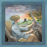 Mary Chapin Carpenter - The Age Of Miracles