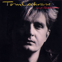 Tom Cochrane - Tom Cochrane And Red Rider