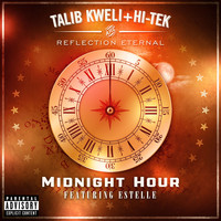 Reflection Eternal: Talib Kweli & HiTek - Midnight Hour (feat. Estelle) (Explicit)