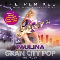 Paulina Rubio - Gran City Pop: The Remixes