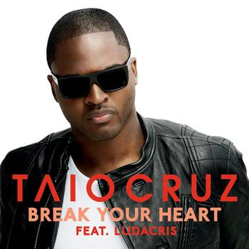 Taio Cruz / Ludacris - Break Your Heart