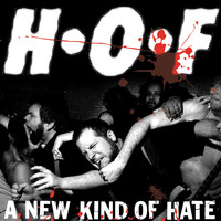 H•O•F (Halo Of Flies) - A New Kind Of Hate (Explicit)