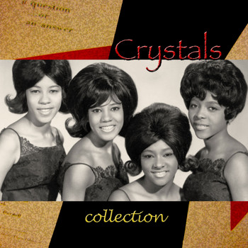 The Crystals - Best Of Collection