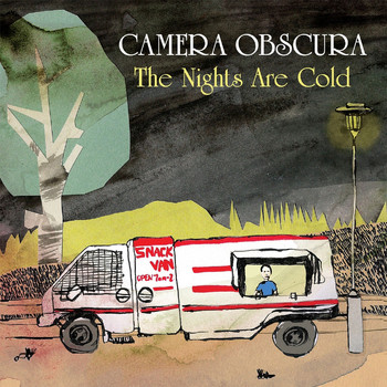 Camera Obscura - The Nights Are Cold