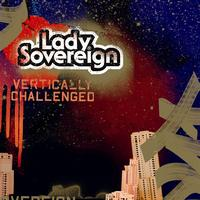 Lady Sovereign - Vertically Challenged (Clean Ver)
