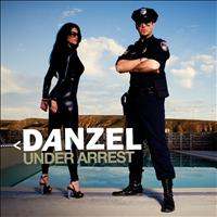 Danzel - Under Arrest - EP
