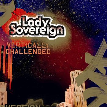 Lady Sovereign - Vertically Challenged