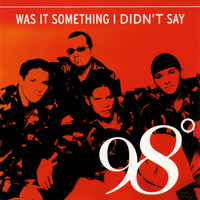 98º - Was It Something I Didn't Say