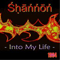 Shannon - Into My Life