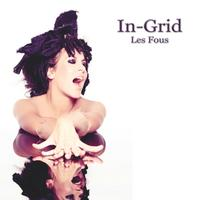 In-Grid - Les Fous