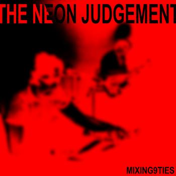 The Neon Judgement - Mixing 9ties - Dirk Da Davo Dj Mix