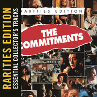 The Commitments - The Commitments (Rarities Edition)