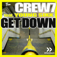 Crew 7 feat. Young Sixx - Get Down