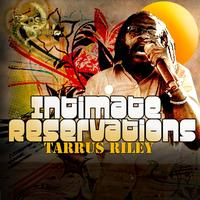 Tarrus Riley - Intimate Reservations