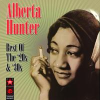 Alberta Hunter - Best Of The '20s & '30s