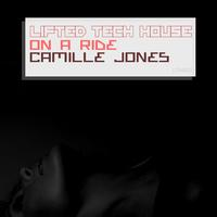 Camille Jones - On A Ride