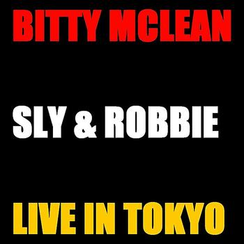 Bitty McLean - Bitty Mc Lean and Sly & Robbie Live Tokyo