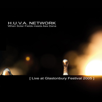 H.U.V.A. NETWORK - Live at Glastonbury Festival 2005