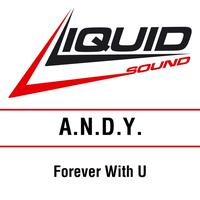 A.N.D.Y. - Forever With U