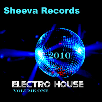 Various Artists - Sheeva Electro House Volume one