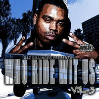Dogg Pound - Who Ride Wit Us Vol 3