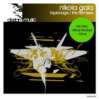 Nikola Gala - Espionage/the Remixes E.P.