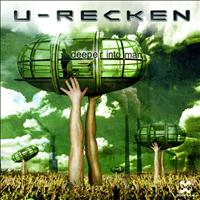 U-Recken - Deeper Into Man