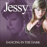 Jessy - Dancing in the dark