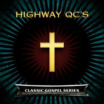 Highway QC's - Amazing Grace