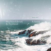 Machinefabriek - Kilauea - Single
