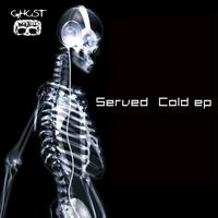 Ghost World - Served Cold EP