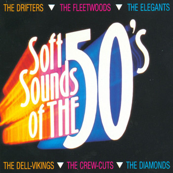 Various Artists - Soft Sounds Of The 50's