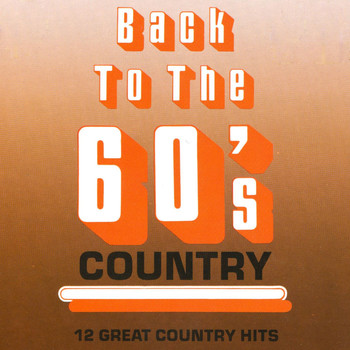 Various Artists - Back To The 60's Country