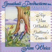 Jim Weiss - Rip Van Winkle / Gulliver's Travels