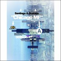Santiago & Bushido - Chicago MF