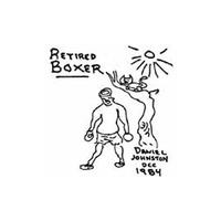 Daniel Johnston - Retired Boxer