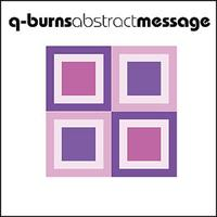 Q-Burns Abstract Message - Shame Remixes