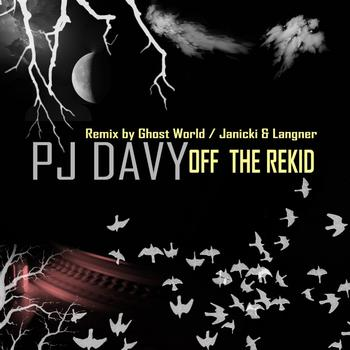 PJ Davy - Off The Rekid
