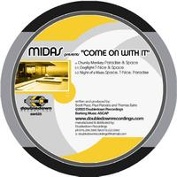 Midas - Come On With It