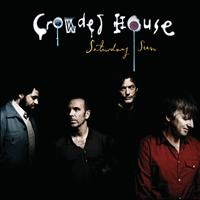 Crowded House - Saturday Sun