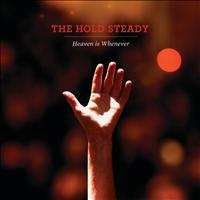 The Hold Steady - Heaven Is Whenever