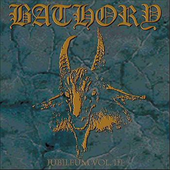 bathory - Jubileum III