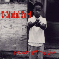 T-Model Ford - Pee Wee Get My Gun