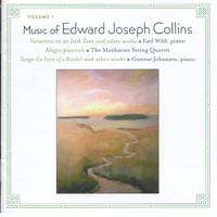 Earl Wild - Music of Edward Joseph Collins, Vol. I