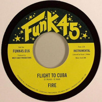 Fire - Flight To Cuba b/w Soul On Ice