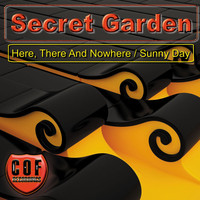 Secret Garden - Sunny Day / Here, There And Nowhere
